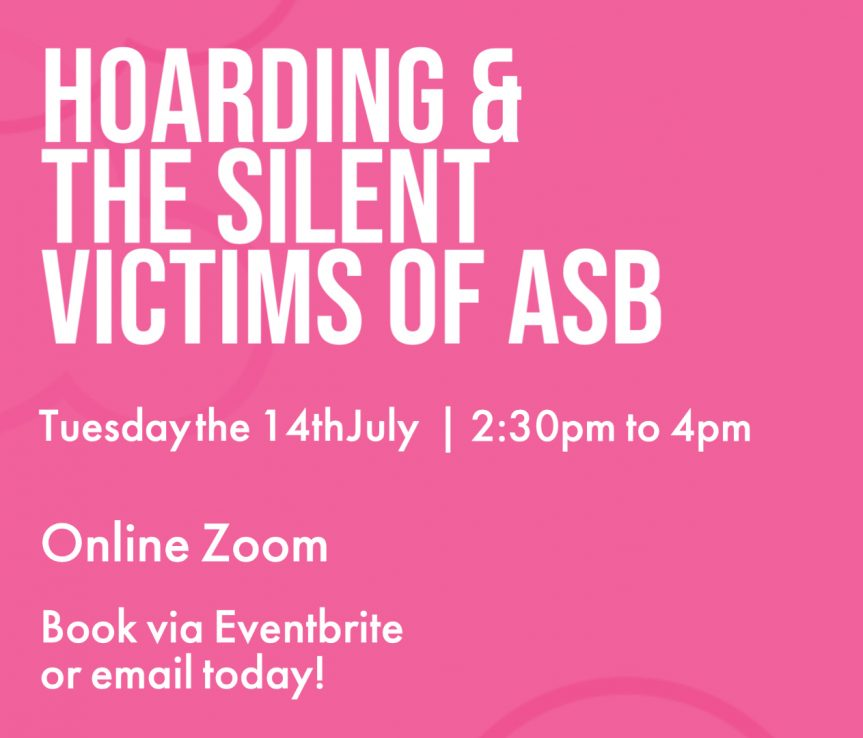 Hoarding & the Silent Victims of ASB - Clouds End CIC
