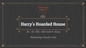 Harry's Hoarded House